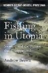Andrew Brown, Fishing in Utopia