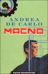 Andrea de Carlo, Macno